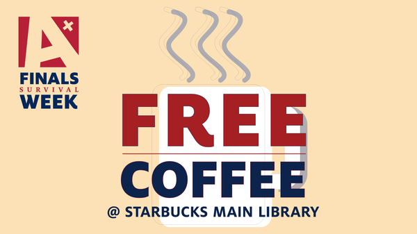 Free coffee at Starbucks Main Library