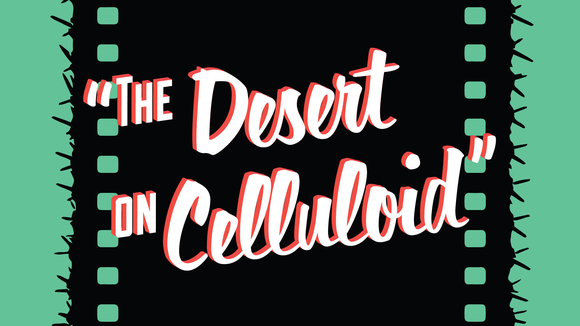 The Desert on Celluloid
