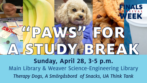 """Paws"" for a Study Break with therapy dogs, snacks and games"