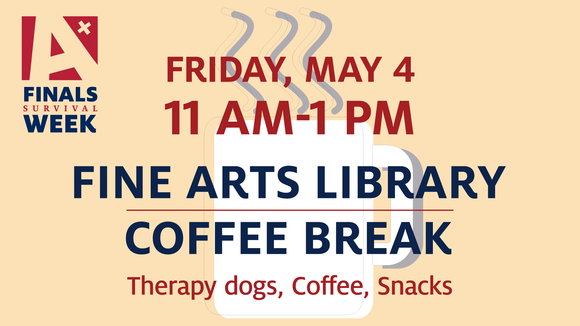 Fine Arts Library Coffee Break