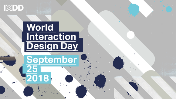 World Interaction Design Day - September 25 2018