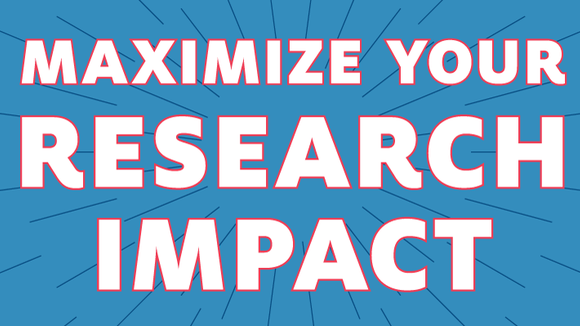 Maximize Your Research Impact