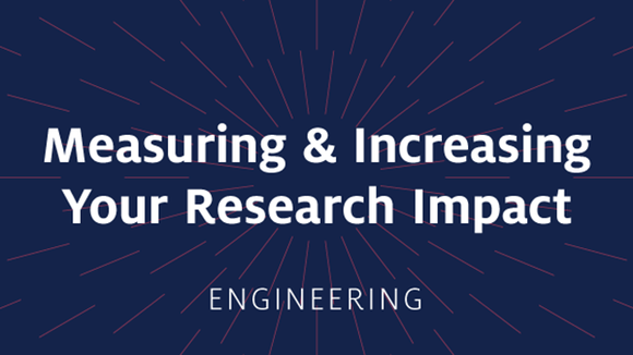 Measuring & Increasing Your Research Impact