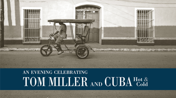 Tom Miller and Cuba
