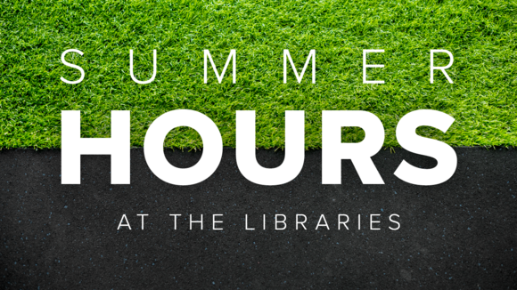 grassy background with summer hours at the libraries text