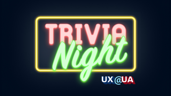UX@UA Trivia Night neon sign