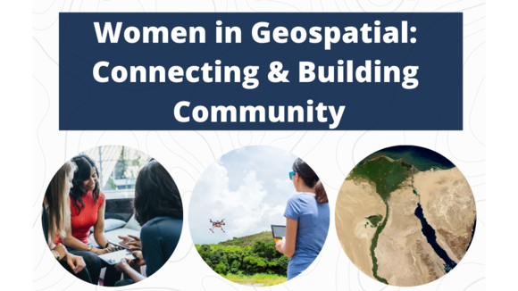 Women in Geospatial: Connecting & Building Community